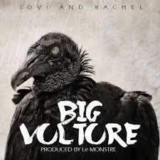 jovi ft rchl - big vulture