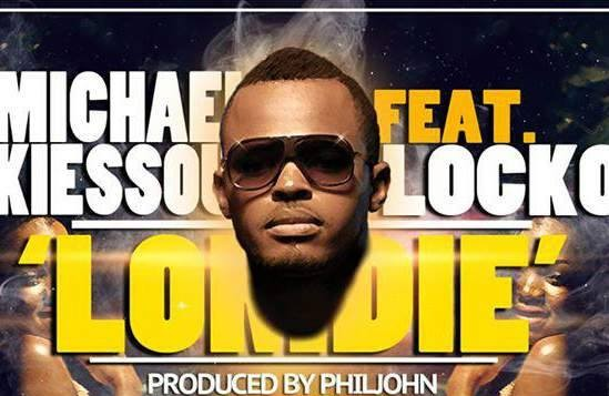 MICHAEL KIESSOU FT LOCKO - LOMDIE