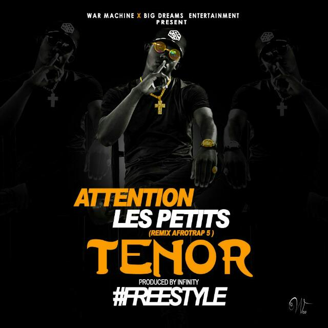 TENOR - ATTENTION LES PETITS (NGATIE ABEDI REMIX)