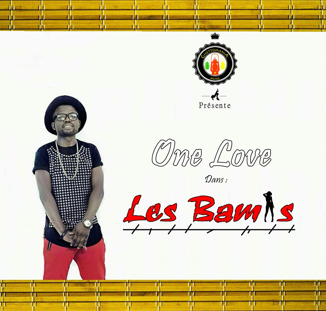 ONE LOVE - LES BAMIS