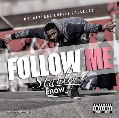 STANLEY ENOW - FOLLOW ME