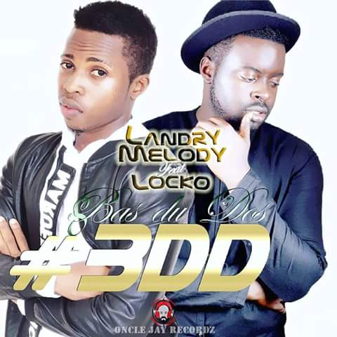 LANDRY MELODY FT LOCKO - BAS DU DOS