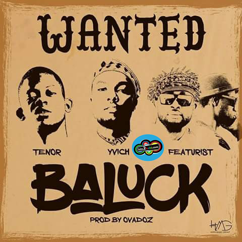 YVICH - BALUCK FT TENOR & FEATURIST