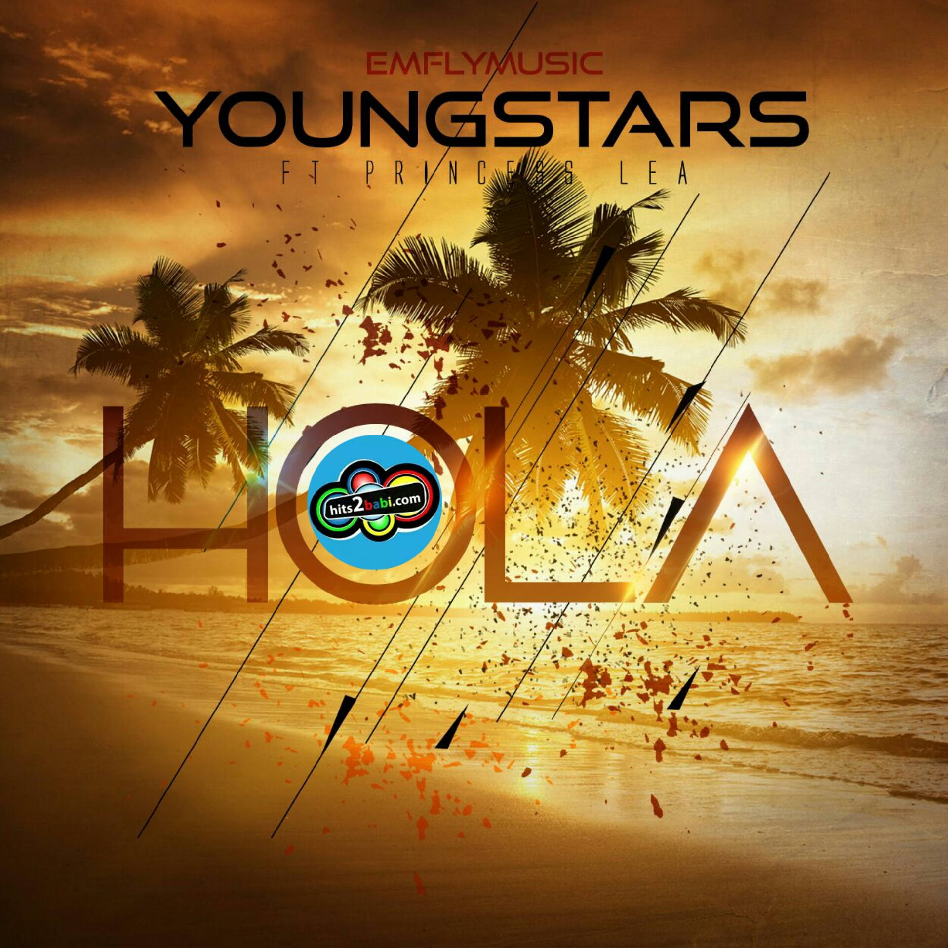 YOUNGSTARS FEAT PRINCESSE LEA - HOLA