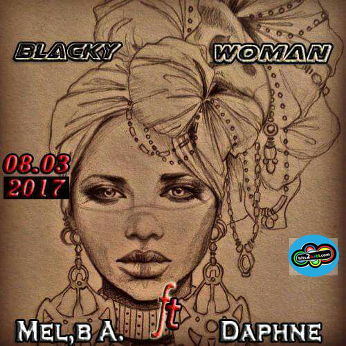 MEL B AKWEN FT DAPHNE - BLACKY WOMAN
