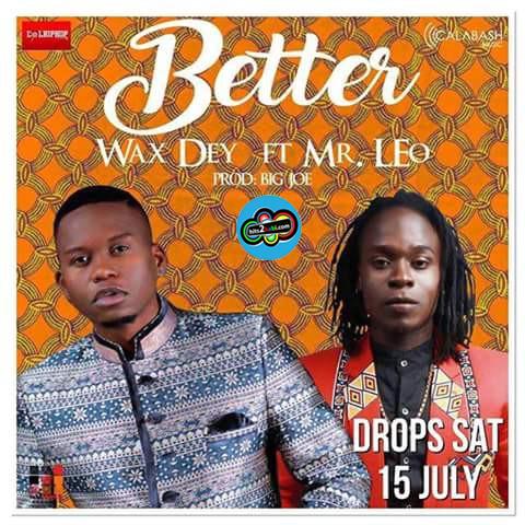 WAX DEY FT MR LEO - BETTER