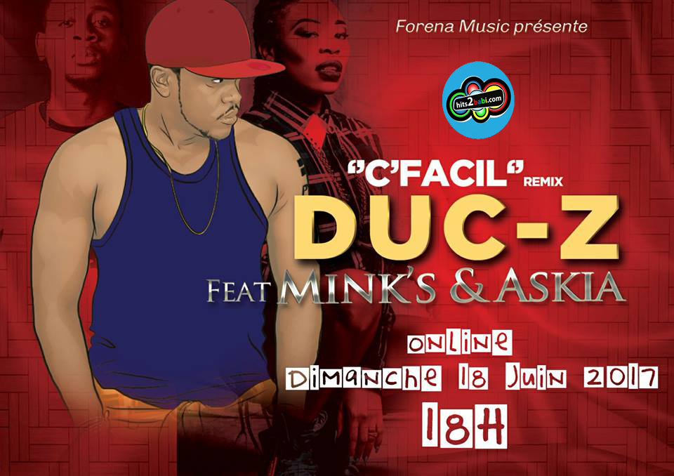 DUC-Z FT MINK'S & ASKIA - C'FACIL (REMIX)