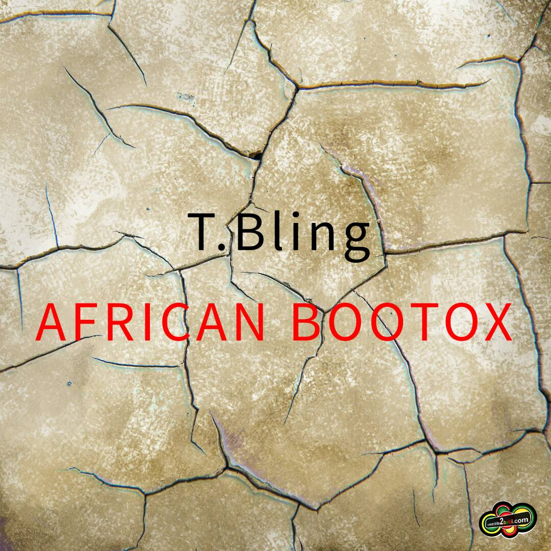 T BLING LEGASEA - AFRICAN BOOTOX
