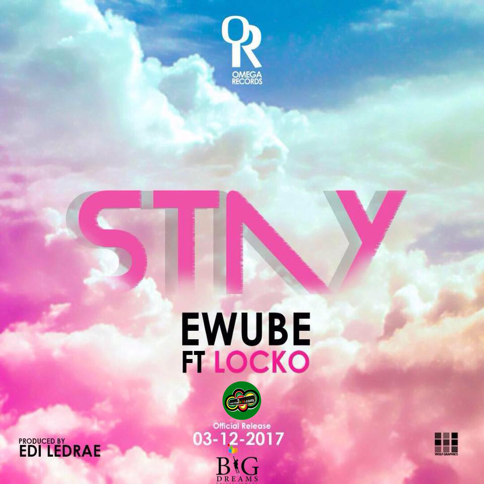 EWUBE FT LOCKO - STAY