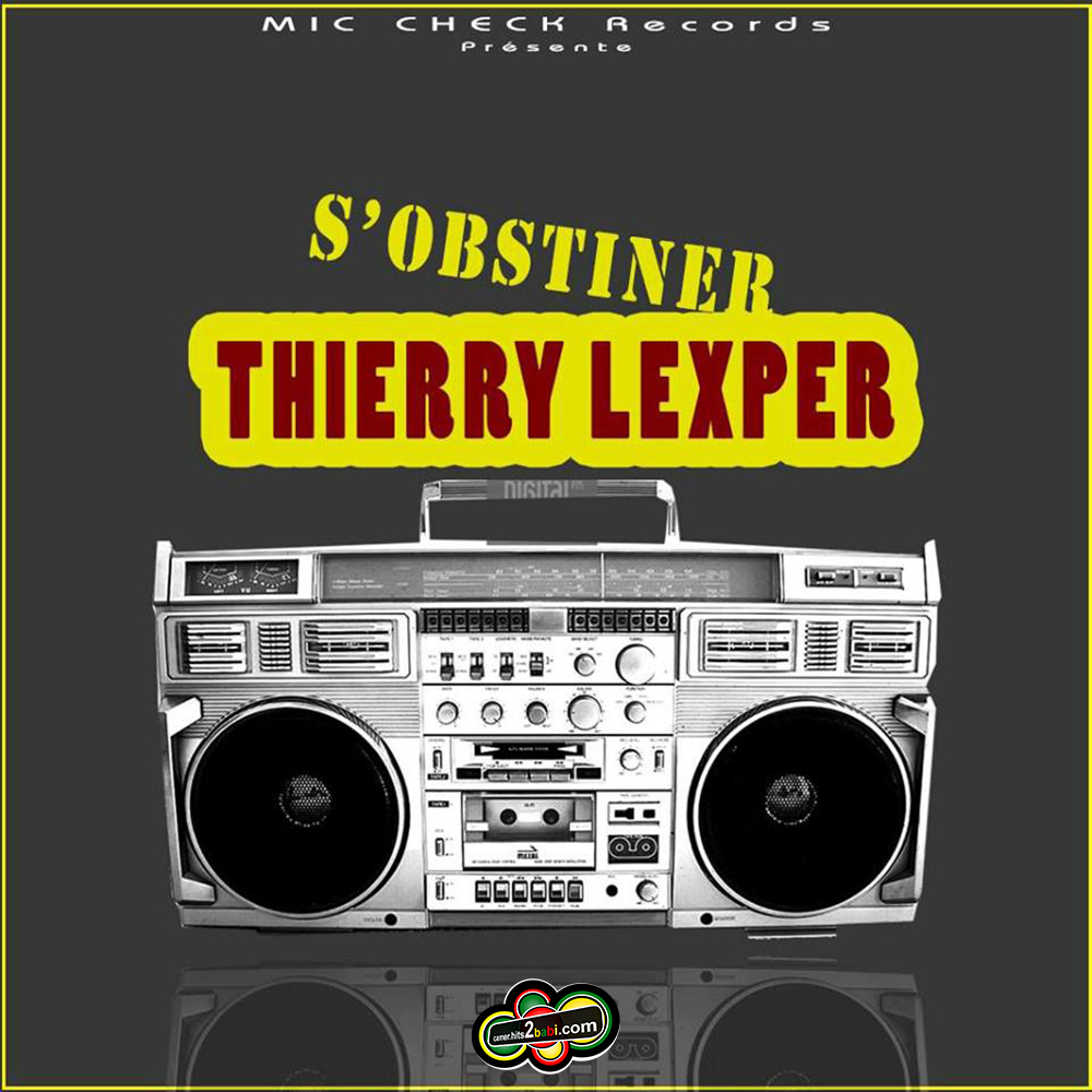 THIERRY LEXPER - S'OBSTINER