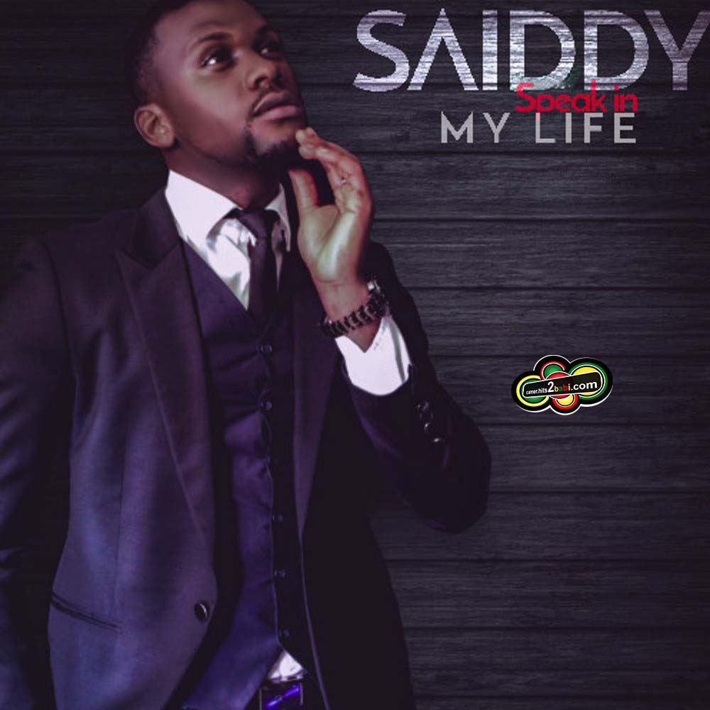SAIDDY - SPEAK IN MY LIFE