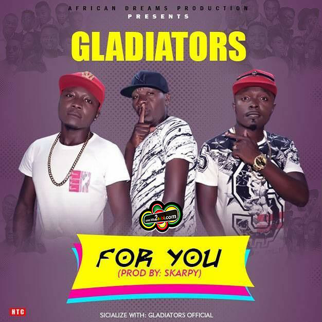 GLADIATORS - FOR YOU