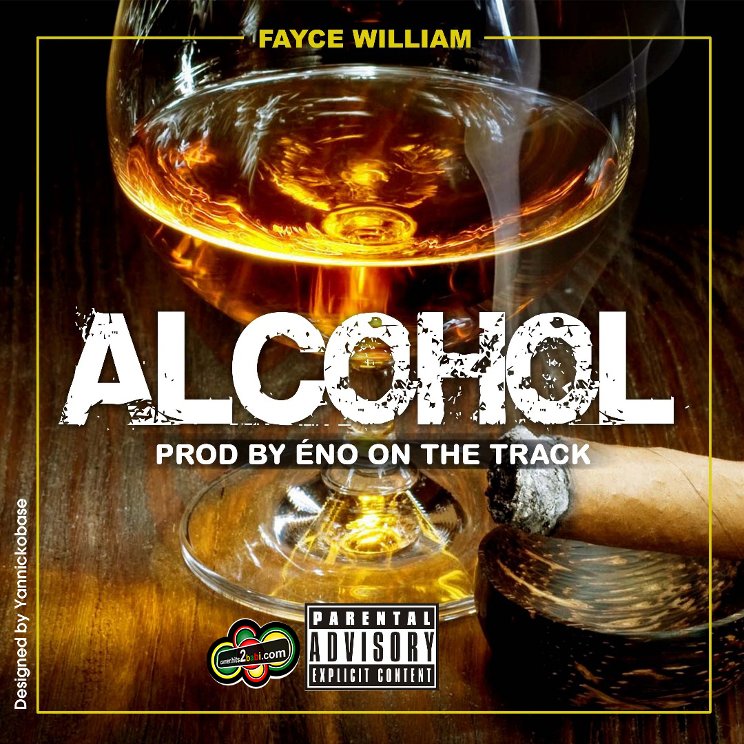 FAYCE WILLIAM - ALCOHOL