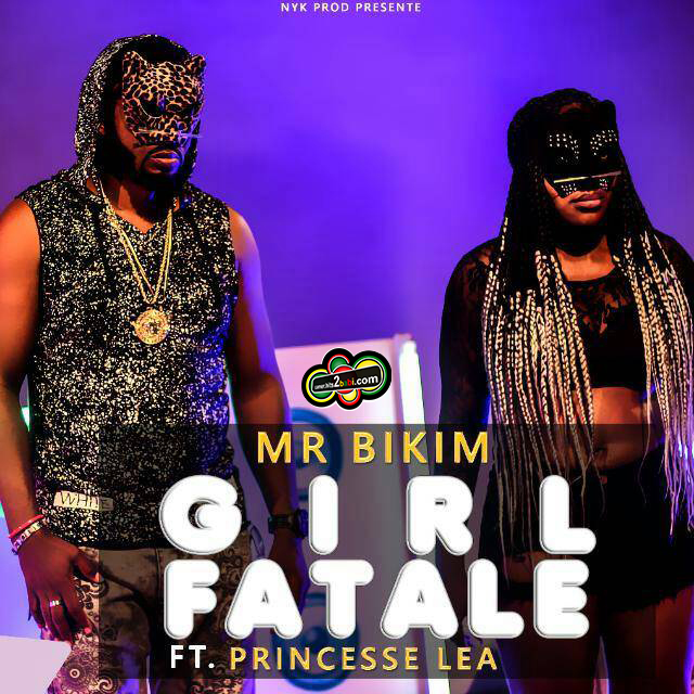 MR BIKIM FEAT PRINCESS LEA - GIRL FATALE