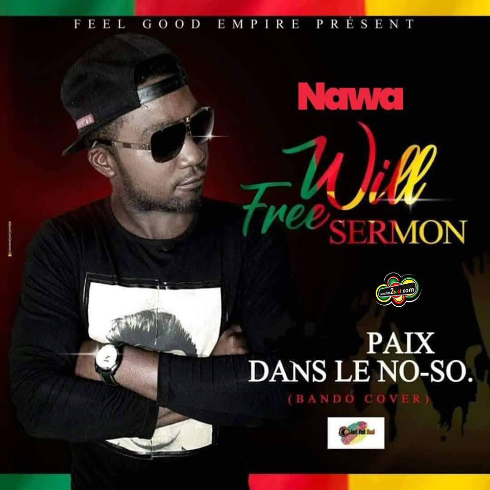 WILL FREE SERMON - PAIX DANS LE NO-SO