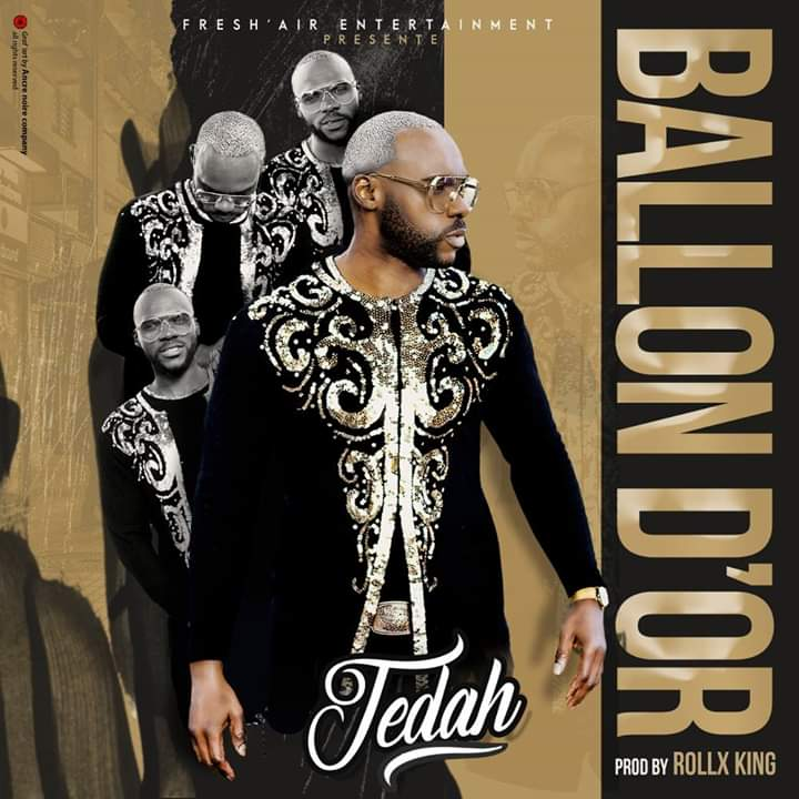 JEDAH - BALLON D'OR (Prod By ROLLX KING).