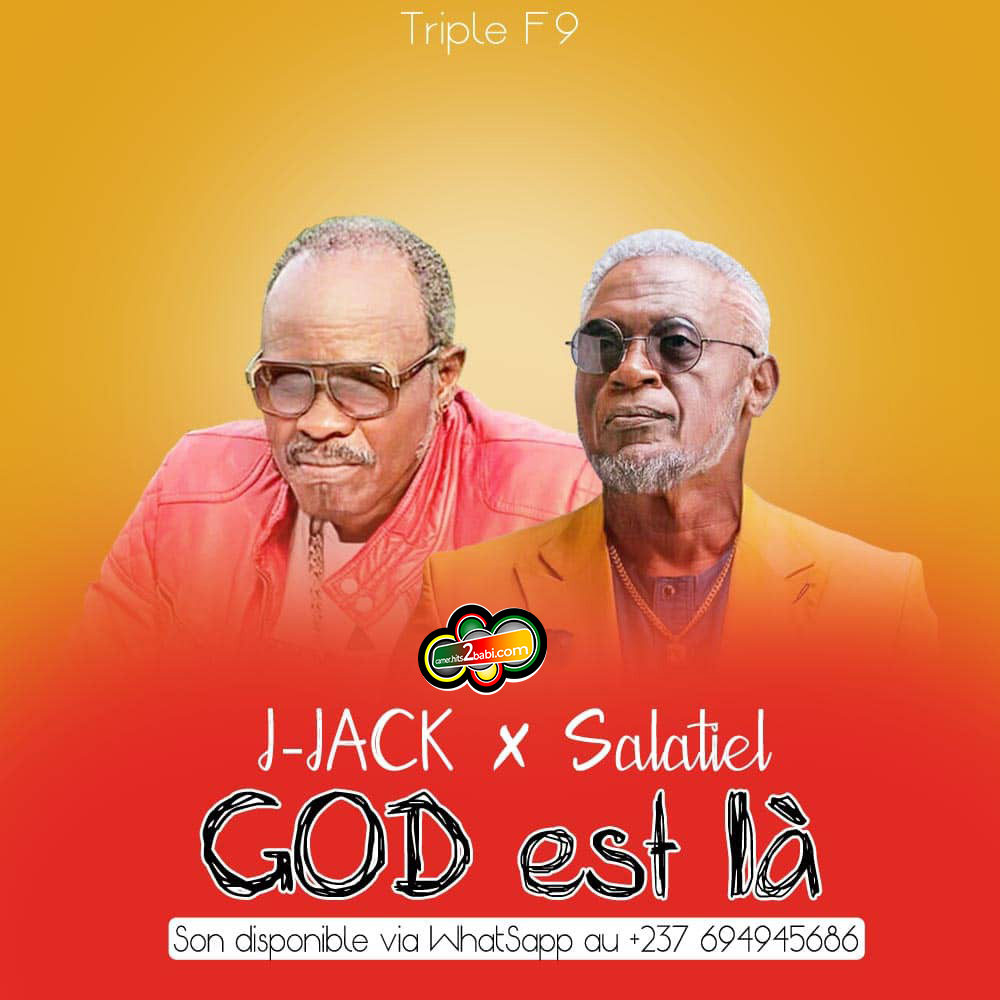 J-JACK FT SALATIEL - GOD EST LA