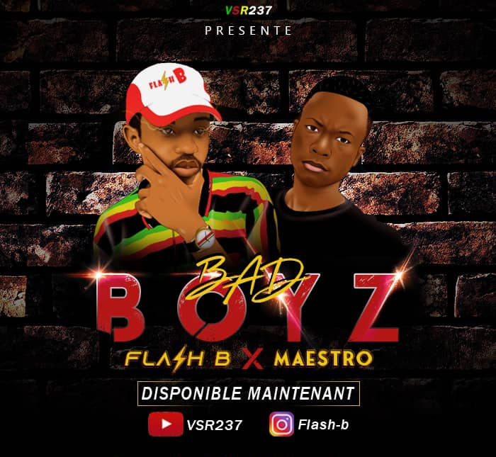 FLASH B FEAT MAESTRO - BAD BOYZ