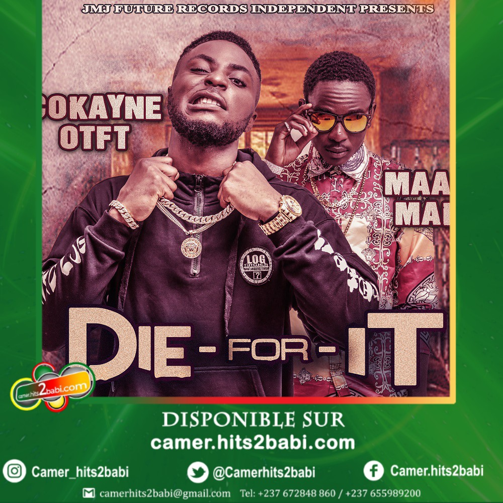 COKAYNE OTFT FEAT MAAD MAK - DIE FOR IT