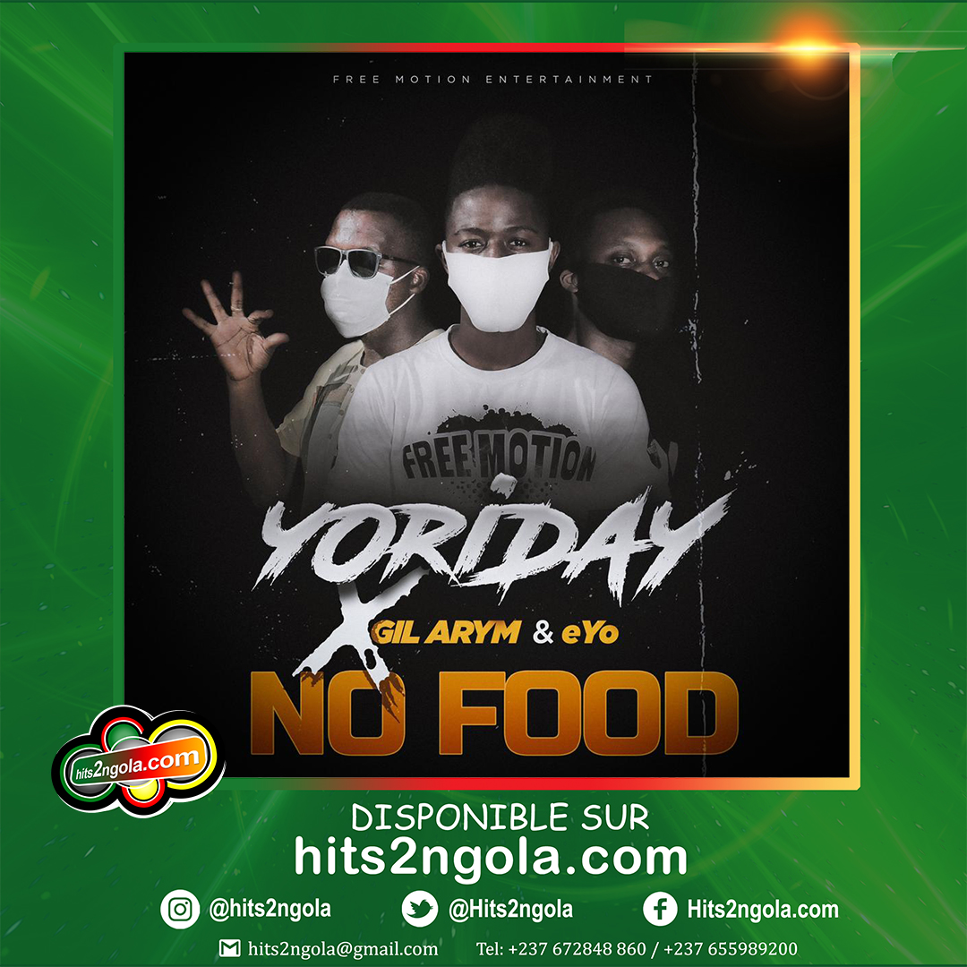 YORIDAY FT GIL ARYM & EYO - NO FOOD