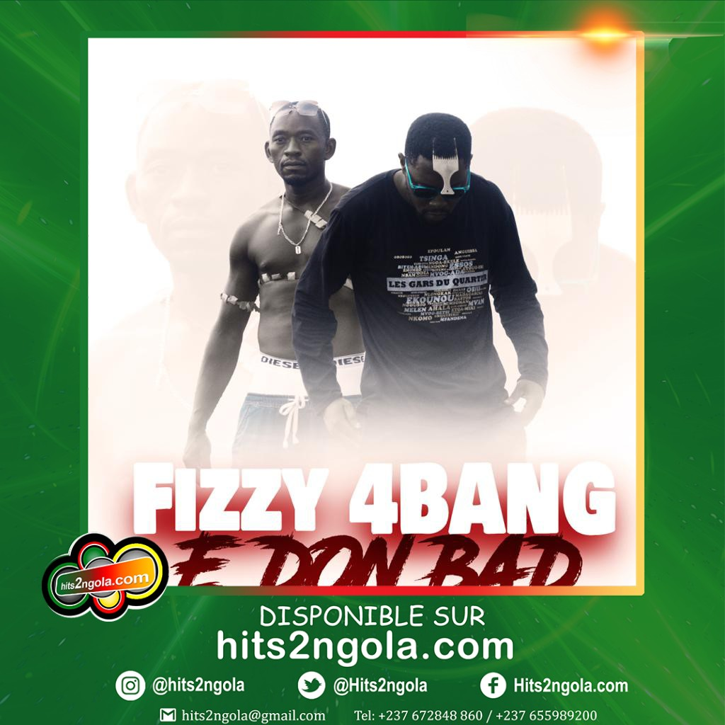 FIZZY 4BANG - E DON BAD